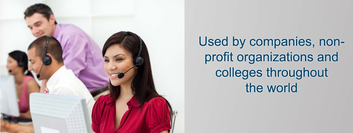 Used by companies, non-profit organizations and colleges throughout the world